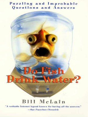 cover image of Do Fish Drink Water?