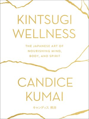 cover image of Kintsugi Wellness