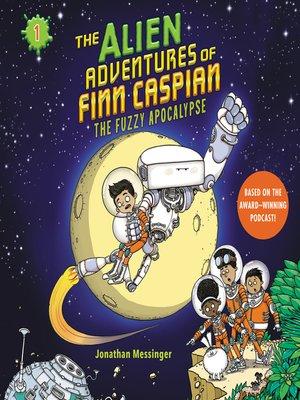 cover image of The Alien Adventures of Finn Caspian #1