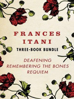 cover image of Frances Itani Three-Book Bundle
