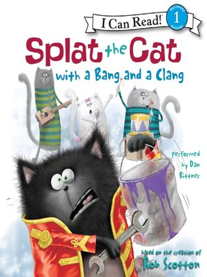 cover image of Splat the Cat with a Bang and a Clang
