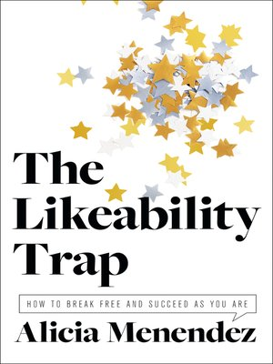 cover image of The Likeability Trap