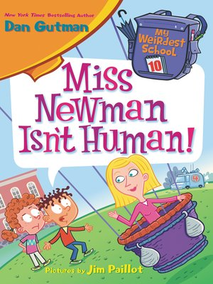 cover image of Miss Newman Isn't Human!