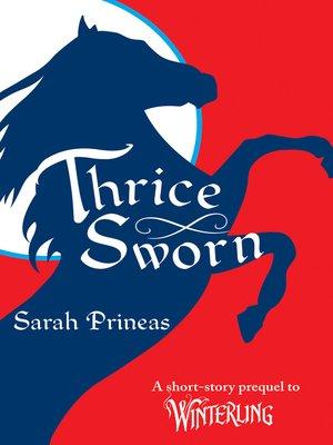 cover image of Thrice Sworn