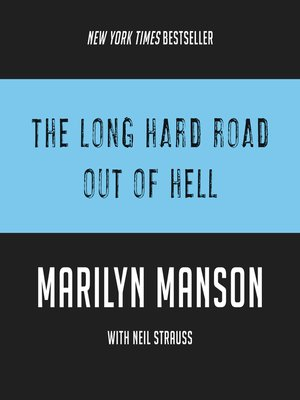 cover image of The Long Hard Road Out of Hell