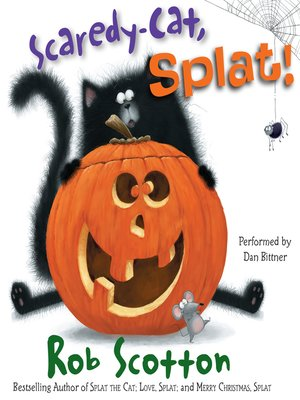 cover image of Scaredy-Cat, Splat!