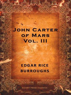 cover image of John Carter of Mars, Volume 3