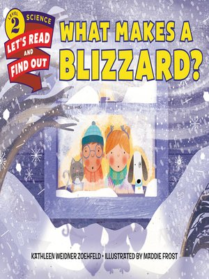 cover image of What Makes a Blizzard?