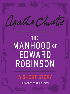 The manhood of edward robinson by agatha christie overdrive the manhood of edward robinson fandeluxe Ebook collections