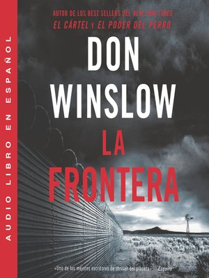 cover image of Border, the / Frontera, La (Spanish edition)