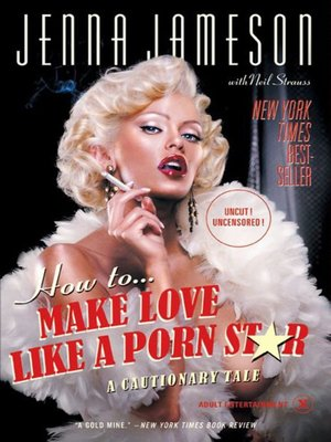cover image of How to Make Love Like a Porn Star