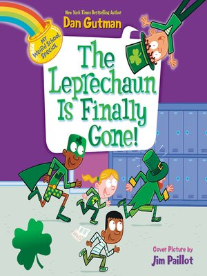 cover image of The Leprechaun Is Finally Gone!
