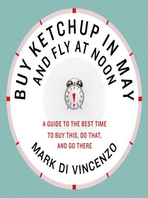cover image of Buy Ketchup in May and Fly at Noon