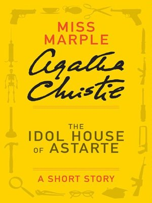 cover image of The Idol House of Astarte