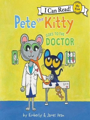 cover image of Pete the Kitty Goes to the Doctor