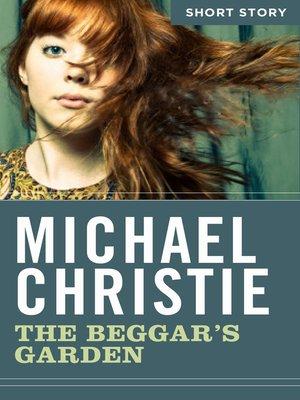 cover image of The Beggar's Garden
