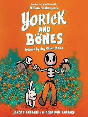 cover image of Yorick and Bones: Friends by Any Other Name