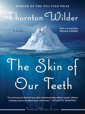 cover image of The Skin of Our Teeth