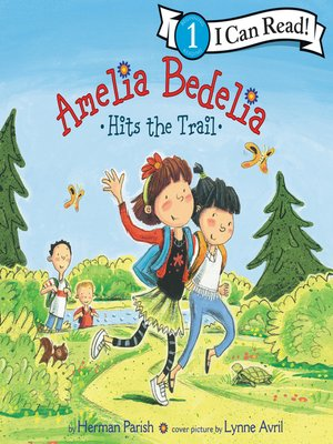 cover image of Amelia Bedelia Hits the Trail