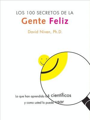 cover image of Los 100 Secretos de la Gente Feliz