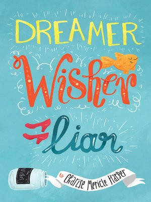 cover image of Dreamer, Wisher, Liar