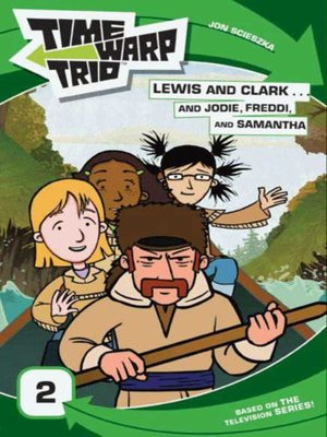 cover image of Lewis and Clark...and Jodie, Freddi, and Samantha