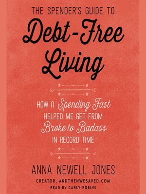 cover image of The Spender's Guide to Debt-Free Living