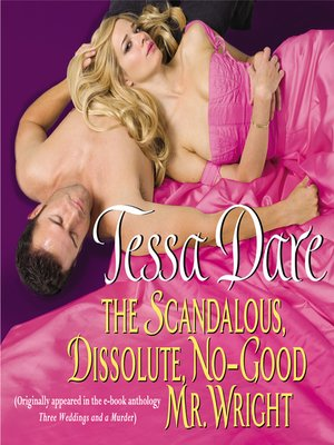 cover image of The Scandalous, Dissolute, No-Good Mr. Wright