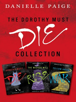 cover image of Dorothy Must Die Collection