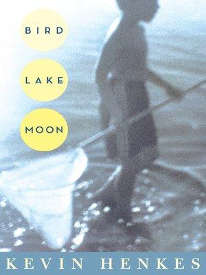cover image of Bird Lake Moon