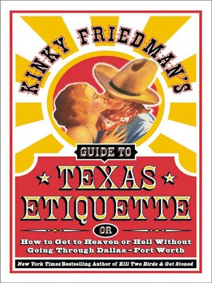 cover image of Kinky Friedman's Guide to Texas Etiquett