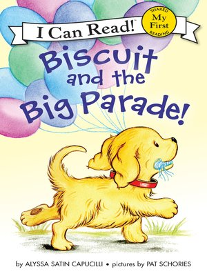 cover image of Biscuit and the Big Parade!