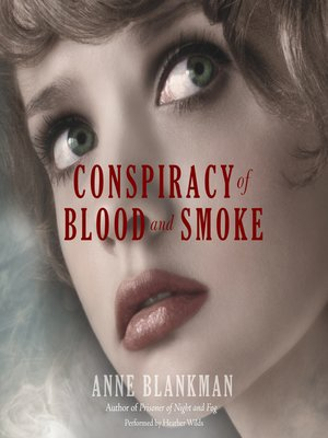 cover image of Conspiracy of Blood and Smoke
