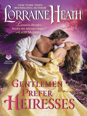 cover image of Gentlemen Prefer Heiresses
