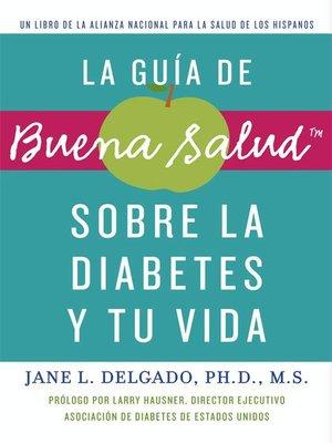 cover image of La guía de Buena Salud sobre la diabetes y tu vida