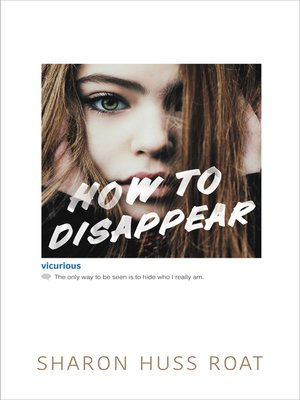 cover image of How to Disappear