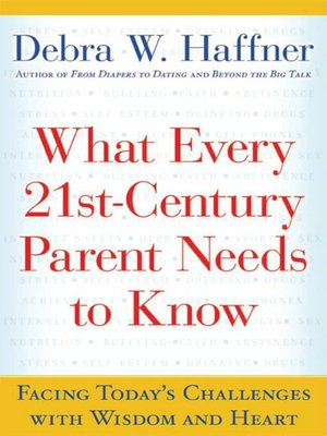 cover image of What Every 21st-Century Parent Needs to Know