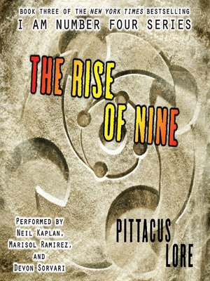 The Rise Of Nine By Pittacus Lore Overdrive Ebooks Audiobooks And Videos For Libraries And Schools