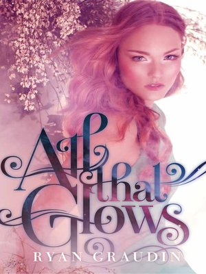cover image of All That Glows