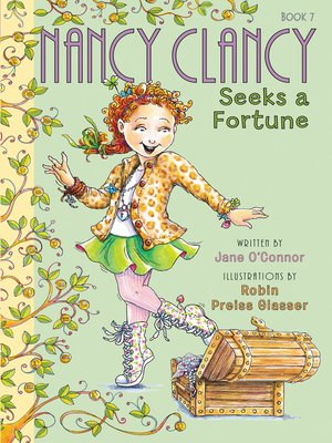 cover image of Nancy Clancy Seeks a Fortune