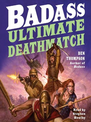 Badass By Ben Thompson 183 Overdrive Rakuten Overdrive border=