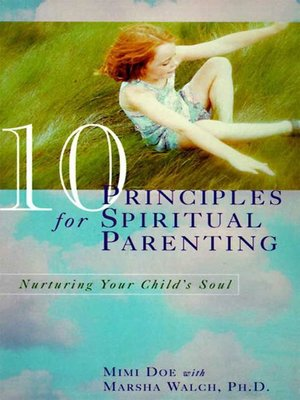 cover image of 10 Principles for Spiritual Parenting