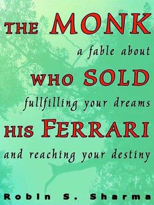 The Monk Who Sold His Ferrari By Robin Sharma Overdrive Rakuten