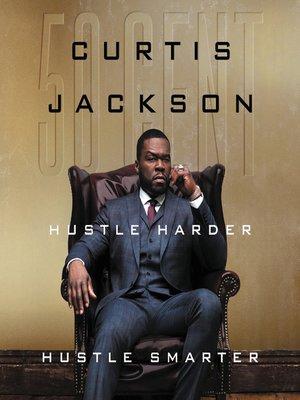 cover image of Hustle Harder, Hustle Smarter