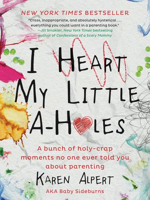 cover image of I Heart My Little A-Holes