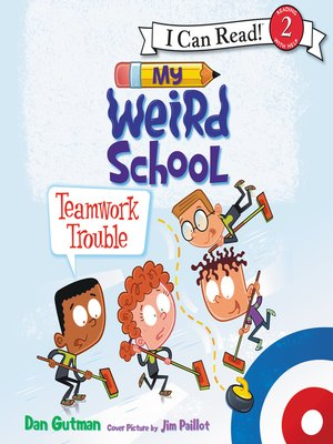 cover image of My Weird School: Teamwork Trouble