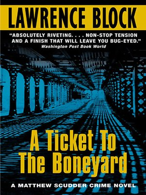 cover image of A Ticket to the Boneyard