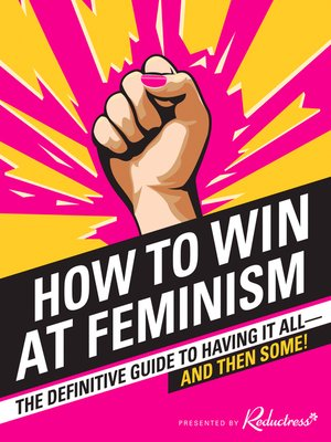 cover image of How to Win at Feminism