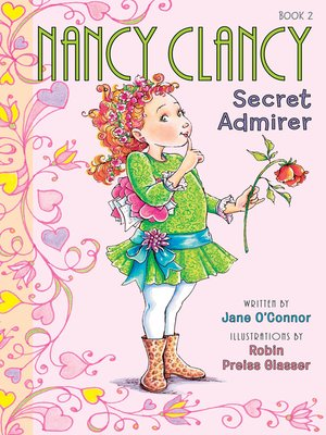 cover image of Nancy Clancy, Secret Admirer