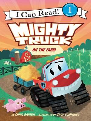 cover image of Mighty Truck on the Farm
